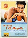 Die neue F.X.-Mayr-Kur