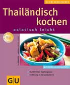 Thailändisch kochen asiatisch leicht