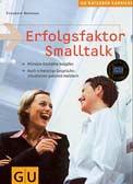Smalltalk, Erfolgsfaktor