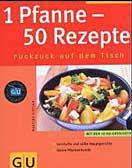 1 Pfanne - 50 Rezepthits