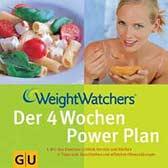 Weight Watchers - der vier Wochen Power Plan