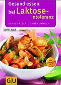 Gesund essen bei Laktoseintoleranz