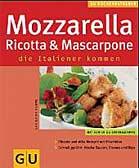 Mozzarella, Ricotta & Mascarpone