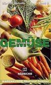 Warenkunde Obst und Gemüse. Gemüse