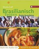 Brasilianisch feiern. Festa Brasileira