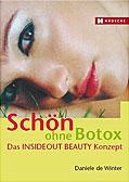 Schön ohne Botox