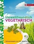 Umweltfreundlich vegetarisch