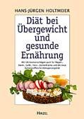 Diät bei Übergewicht und gesunde Ernährung