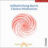 Selbstheilung durch Chakra-Meditation, 1 Audio-CD