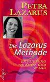 Die Lazarus-Methode