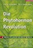 Die Phytohormon-Revolution