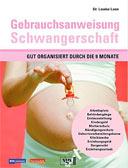 Gebrauchsanweisung Schwangerschaft