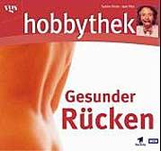 Hobbythek - Gesunder Rücken