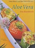 ALOE VERA - DAS KOCHBUCH
