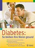 Diabetes: So bleiben Ihre Nieren gesund