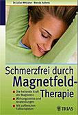 Schmerzfrei durch Magnetfeldtherapie