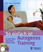 So einfach ist Autogenes Training