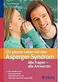 Ein ganzes Leben mit dem Asperger-Syndrom