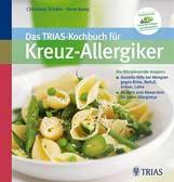 Das Trias-Kochbuch für Kreuzallergiker