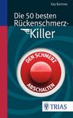 Die 50 besten Rückenschmerz-Killer