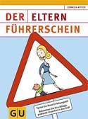 Der Eltern-Führerschein