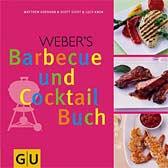 Weber´s Barbecue und Cocktail Buch