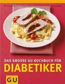 Das große GU-Kochbuch für Diabetiker