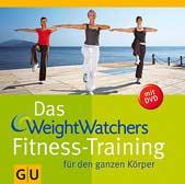 Das Weight Watchers Fitness-Training für den ganzen Körper
