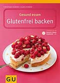 Gesund essen - Glutenfrei Backen