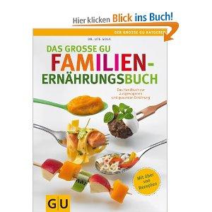 Das große GU Familienernährungsbuch