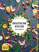 Deutsche Küche neu entdeckt!