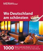 MERIAN - Wo Deutschland am schönsten ist