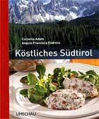 Köstliches Südtirol