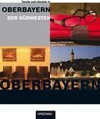 Trends und Lifestyle in Oberbayern
