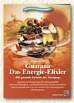Guarana - Das Energie-Elixier