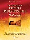 Die heilende Kraft der ayurvedischen Massage