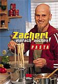 Zacherl Einfach kochen!, Pasta