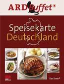 ARD Buffet, Speisekarte Deutschland