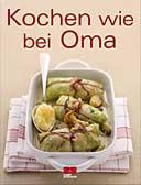 Kochen wie bei Oma
