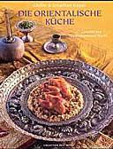 Die orientalische Küche