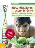 Gesund Essen - gesunde Gene