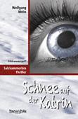 Schnee auf der Katrin: Salzkammerbös-Thriller