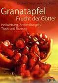 Granatapfel - Frucht der Götter