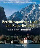 Berchtesgadener Land und Rupertiwinkel