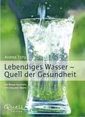 Lebendiges Wasser - Quell der Gesundheit