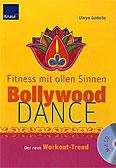 Fitness mit allen Sinnen - Bollywood Dance, + 1 Audio-CD