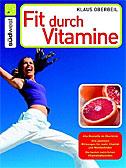 Fit durch Vitamine