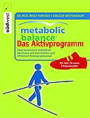 Metabolic Balance: Das Aktivprogramm
