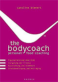 The bodycoach personal food coaching