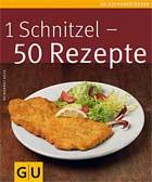 1 Schnitzel - 50 Rezepte